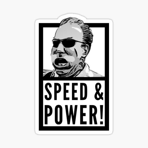 SPEED & POWER! Sticker