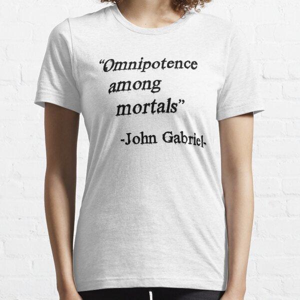 Omipotence Among Mortals Essential T-Shirt