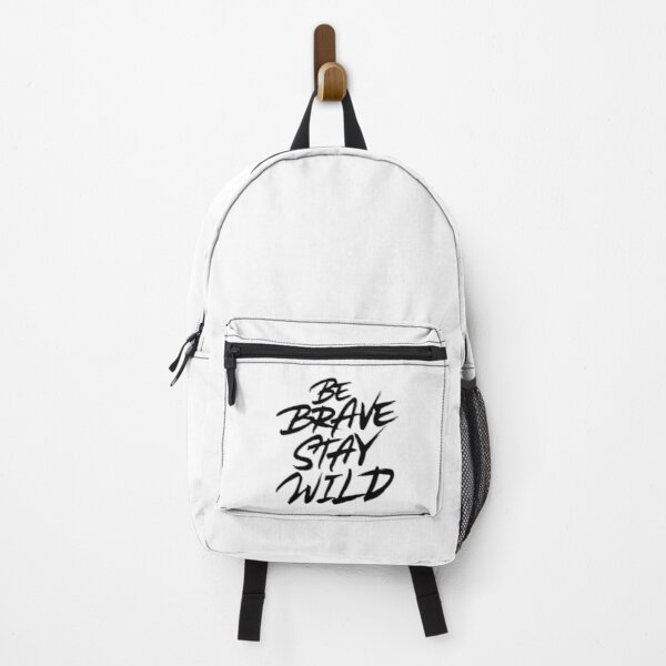 Be brave stay wild Backpack