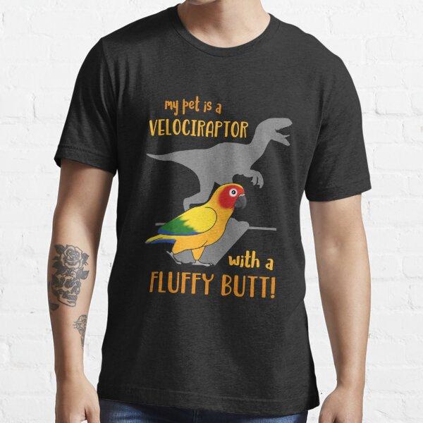 velociraptor with fluffy butt - Sun Conure Essential T-Shirt