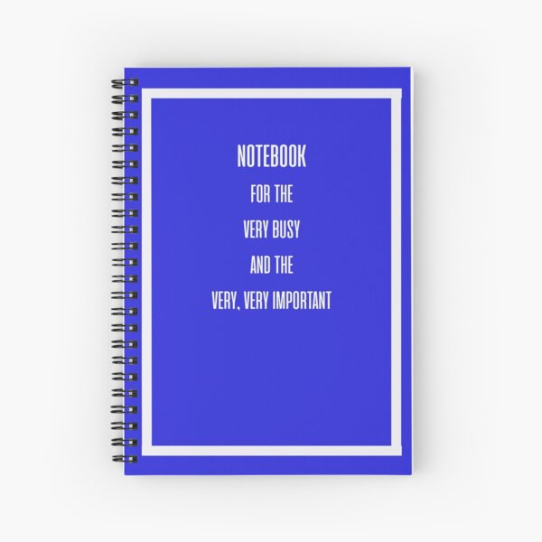 Blank Note Book for Important People Spiral Notebook