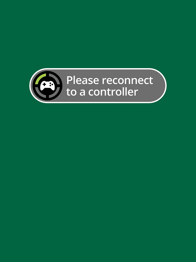 Please reconnect to controller | Unisex T-Shirt