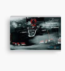 """Kimi Raikkonen Quote Poster - """"The most important thing..."""" - 2013 Canvas Print"""