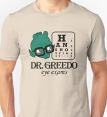 Dr Greedo Eye Exams T-Shirt