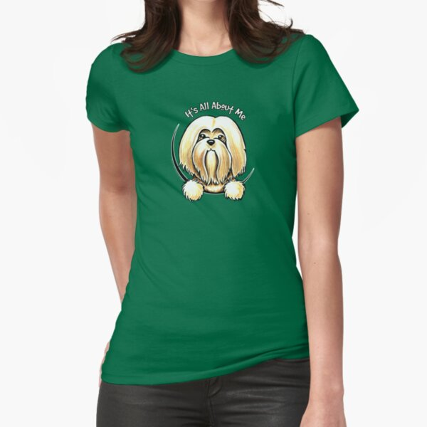 Lhasa Apso :: Its All About Me Fitted T-Shirt
