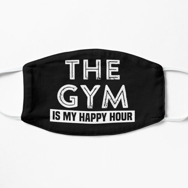 The Gym Is My Happy Hour Mask