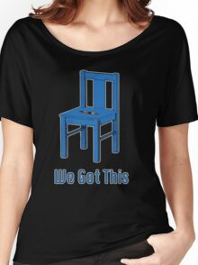 We Got This(Doctor Who) Women's Relaxed Fit T-Shirt