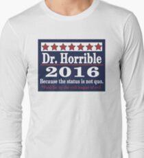 vote Dr. Horrible 2016 Long Sleeve T-Shirt