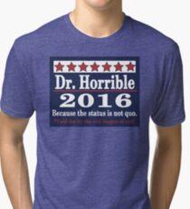 vote Dr. Horrible 2016 Tri-blend T-Shirt