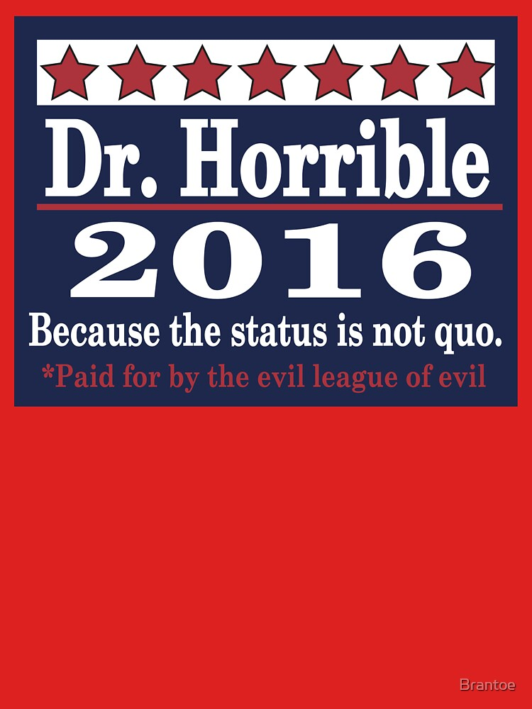 Vote dr. horrible 2016 | Unisex T-Shirt