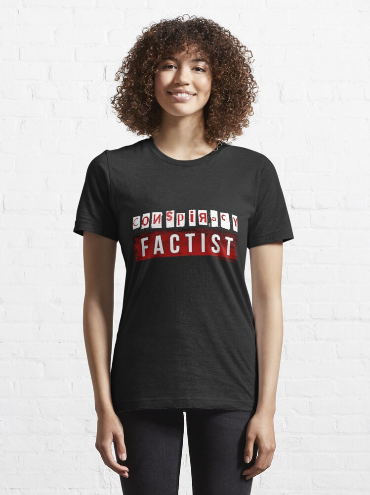 Alternate view of Conspiracy Factist Essential T-Shirt
