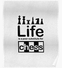 Chess v Life - Carbon Fibre Finish Poster