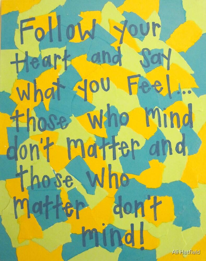 Follow your heart by Ali Hatfield