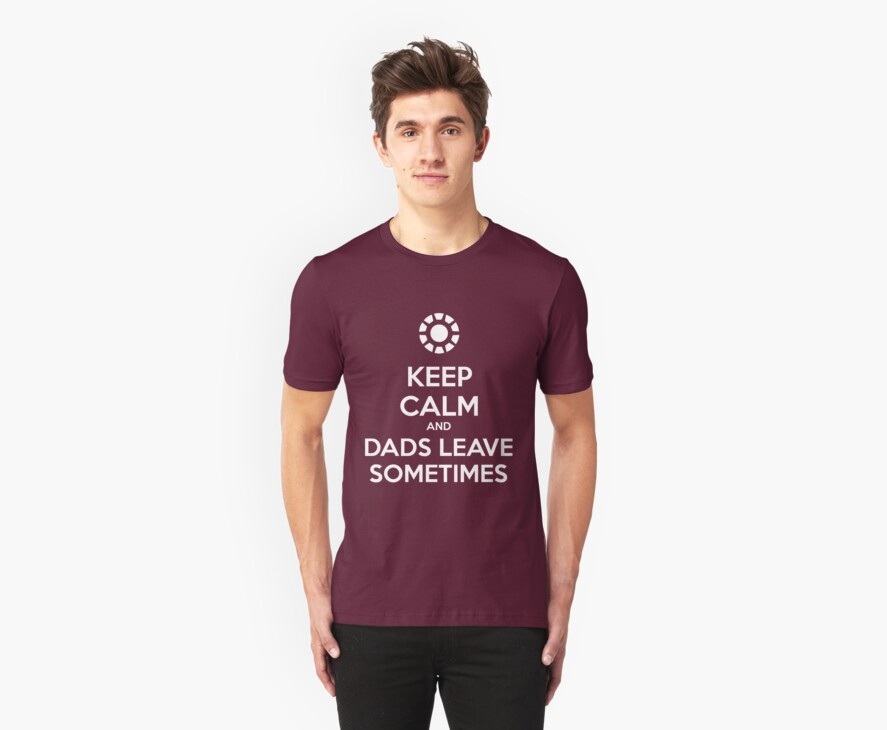 KEEP CALM and dads leave sometimes by Golubaja
