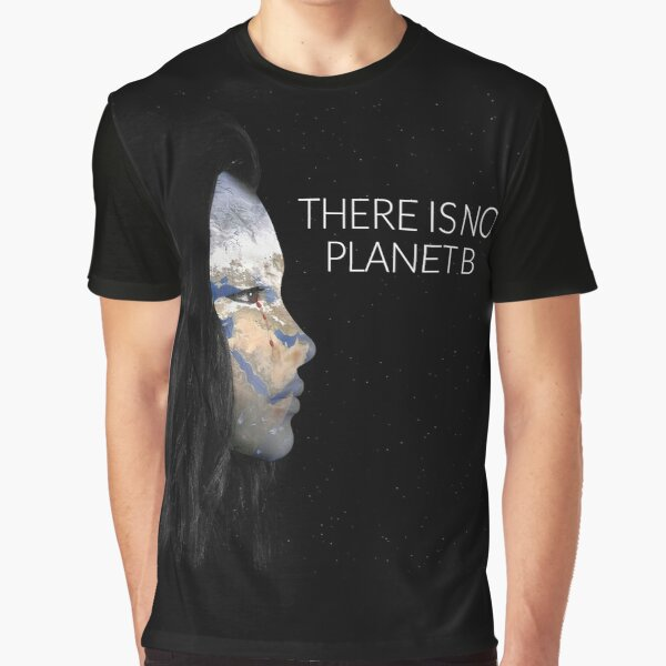 there is no planet b Camiseta gráfica