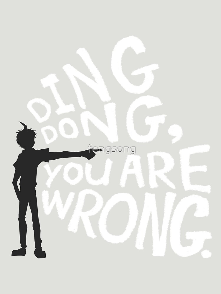 ding dong, you are wrong | Unisex T-Shirt