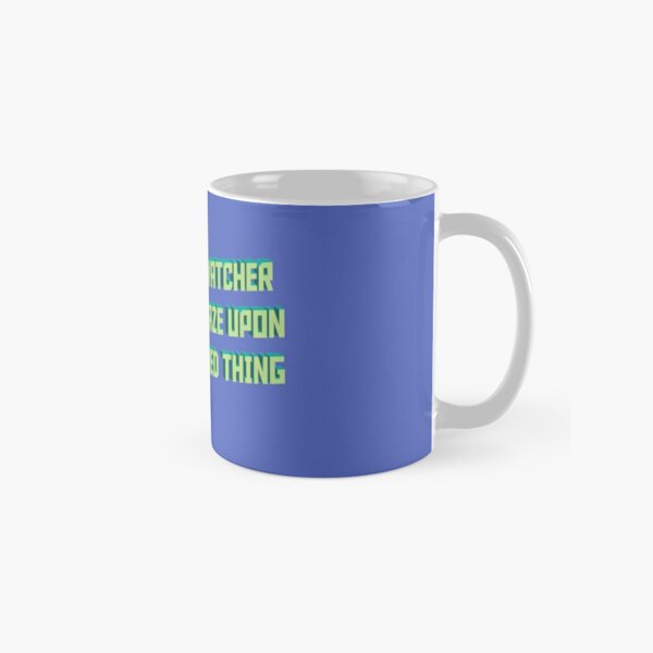 Ceaseless Watcher, Turn Your Gaze Upon This Wretched Thing Classic Mug