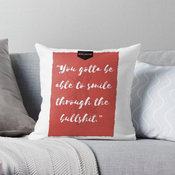 You Gotta Smile Throw Pillow