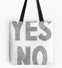 YES NO ARTWORK Tote Bag