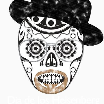 Dia de los Heisenberg by DannyBastard