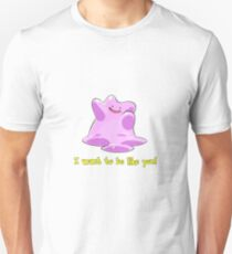 Ditto Wants To Be Like You! [2] T-Shirt