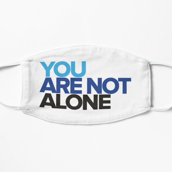 Dear Evan Hansen - You Are Not Alone Flat Mask