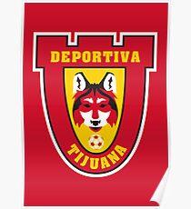 Deportiva Tijuana // America League // PCGD Poster