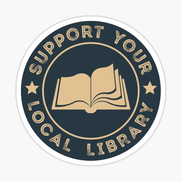 Support Your Local Library Sticker