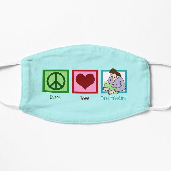 Peace Love Breastfeeding Flat Mask