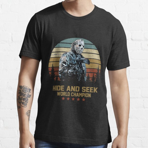 Jason Voorhees Hide and Seek World Champion Essential T-Shirt