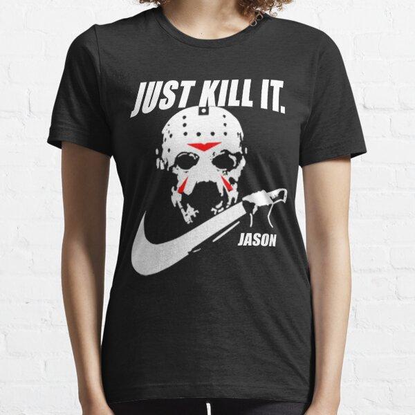 Jason Voorhees Just Kill It Essential T-Shirt