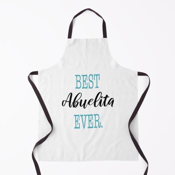 Copy of Best Abuelita Ever Apron