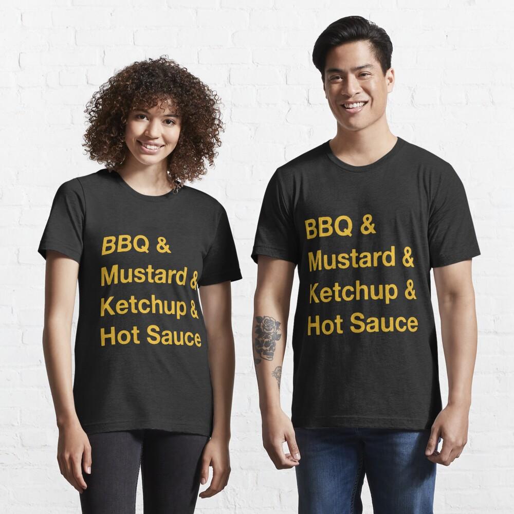 sauces & condiments & BBQs & good times Essential T-Shirt
