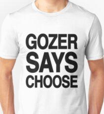 Gozer Says Choose (Basic Version) Unisex T-Shirt