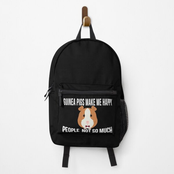 Guinea Pig Make me Happy People not so much Gift Idea, funny Guinea Pig Backpack