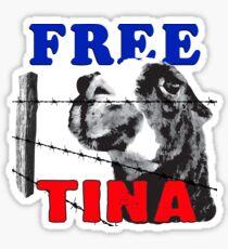 FREE TINA Sticker