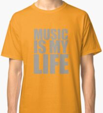 Music Is My Life Classic T-Shirt