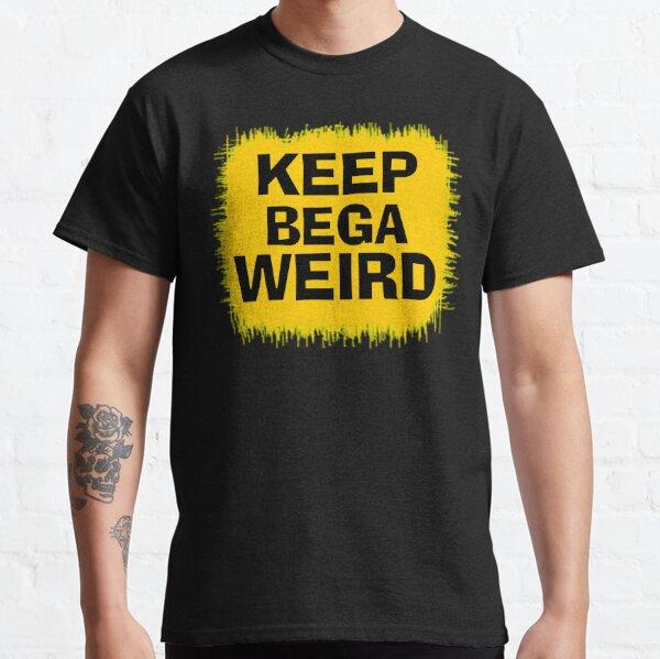 Keep Bega Weird Classic T-Shirt
