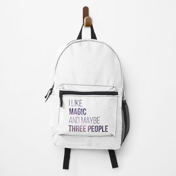 I like Magic and maybe three people Backpack