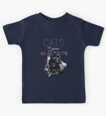 Cats are meant to be cruel and cute Kids Tee