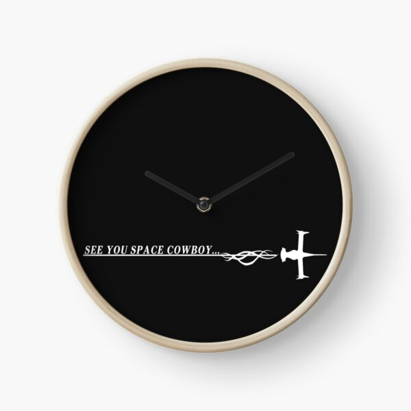 See You Space Cowboy Clock