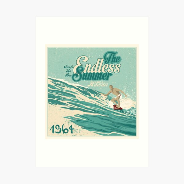 The Endless Summer Art Print