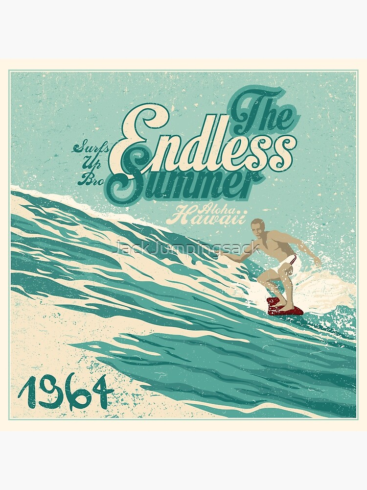 The Endless Summer by JackJumpingsack