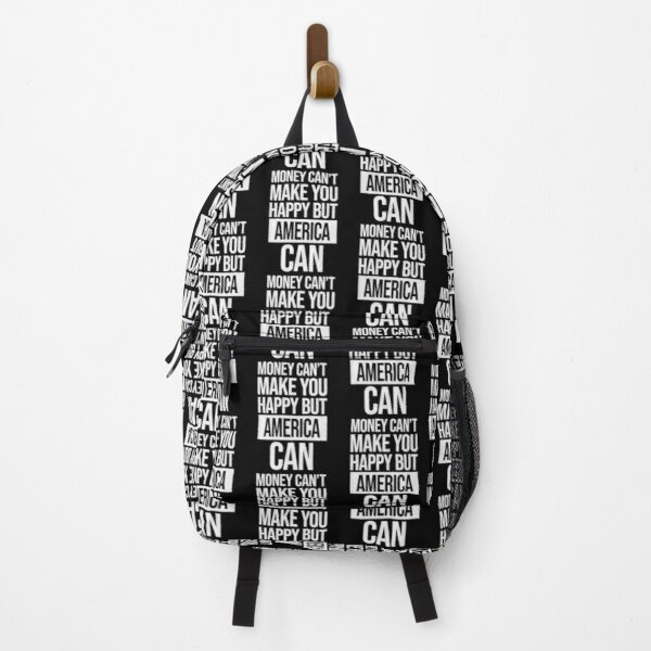 America Name -  Money Can't Make You Happy But America Can Gift For America Backpack