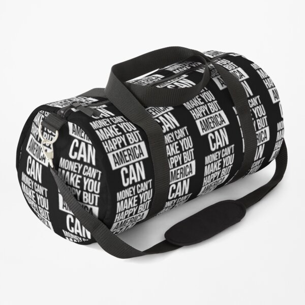 America Name -  Money Can't Make You Happy But America Can Gift For America Duffle Bag