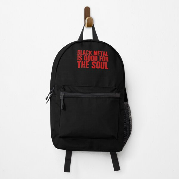 Black Metal Is Good For The Soul Backpack