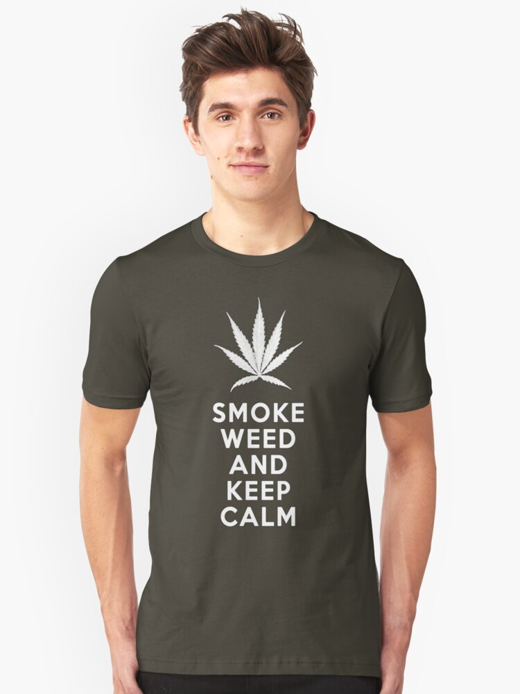 Smoke Weed And Keep Calm Unisex T-Shirt Front