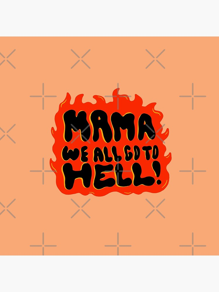 We all go to Hell by doodlebymeg