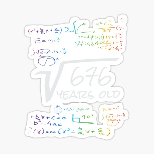 Funny 41th Birthday Math Design Square Root Of 1681 41 Years Old Sticker By Designamics Redbubble