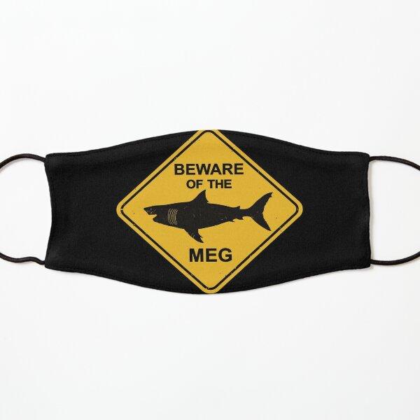 Beware of the Megalodon - Meg Warning Sign Kids Mask